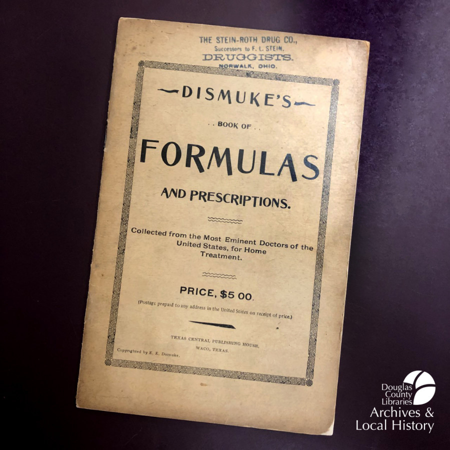 Image shows the cover of Dismuke's Book of Formulas and Prescriptions, published circa 1890 and written by Edward E. Dismuke.